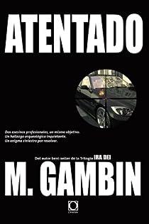 ATENTADO par Gambín García