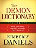 The Demon Dictionary Volume One: Know Your