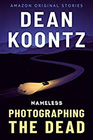 Photographing the Dead (Nameless: Season 1 Book 2)