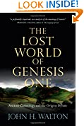 #5: The Lost World of Genesis One: Ancient Cosmology and the Origins Debate