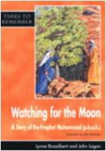 Watching for the Moon: A Story for Id-ul-Fitr (Times to Remember) by Religious and Moral Education Press (Image #1)