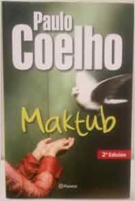 Maktub: COELHO PAULO: 9789504919490: Amazon.com: Books