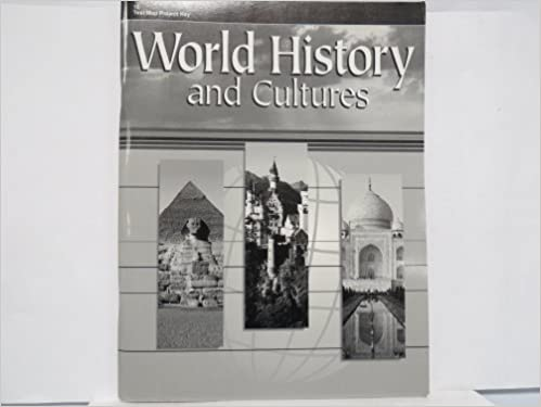 World History and Cultures (Teacher's Test/Map Project Key)