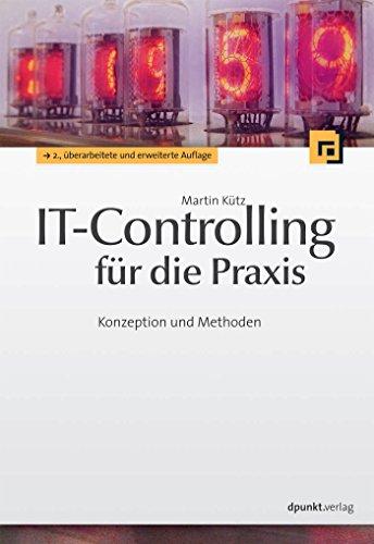 Download IT-Controlling für die Praxis: Konzeption und Methoden (German Edition) Pdf