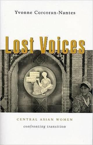 Ebooks gratuits complets à télécharger Lost Voices: Central Asian Women Confronting Transition 1842775375 en français PDF RTF by Yvonne Corcoran-Nantes