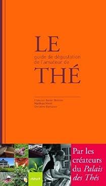 Le Guide De Degustation De L Amateur De The Babelio