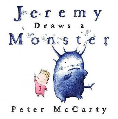 Jeremy Draws a Monster(Hardback) - 2009 Edition PDF