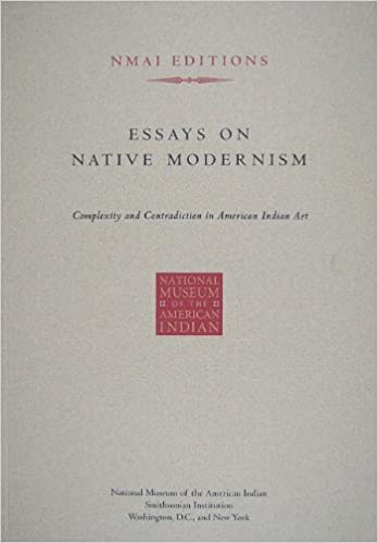 Essays On Native Modernism Complexity And Contradiction In American  Essays On Native Modernism Complexity And Contradiction In American Indian  Art Smithsonian Institution  Amazoncom Books My Class Online also Writing Online No Time  Best Business Plan Writers