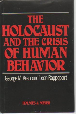 The Holocaust and the Crisis of Human Behavior