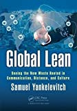img - for Global Lean Seeing the New Waste Rooted in Communication, Distance, and Culture book / textbook / text book
