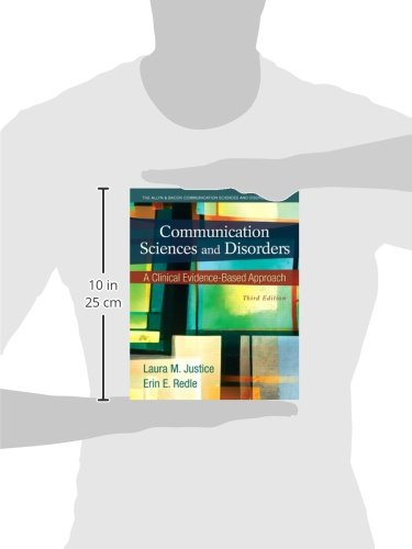 Communication Sciences and Disorders: A Clinical Evidence-Based Approach (3rd Edition)