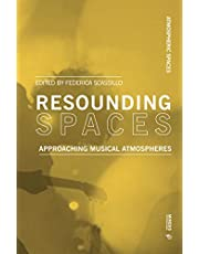 Resounding Spaces: Approaching Musical Atmospheres