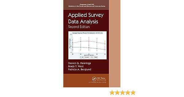 Applied Survey Data Analysis (Chapman & Hall/CRC Statistics