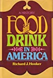 Food and Drink in America, Richard James Hooker, 0672526816