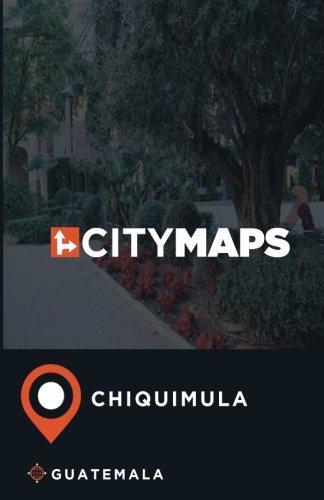 City Maps Chiquimula Guatemala PDF