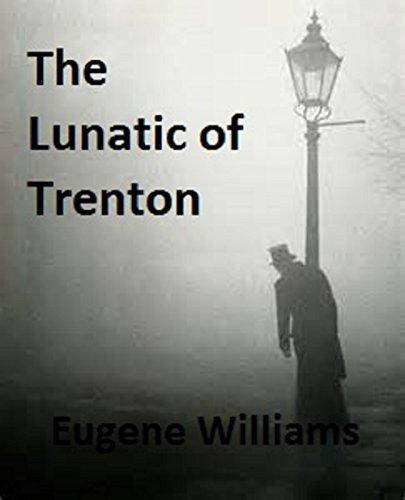 the-lunatic-of-trenton
