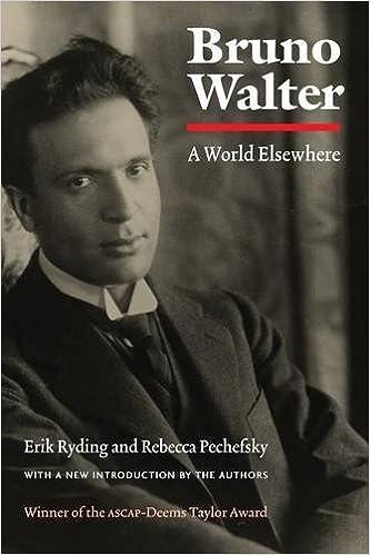 Bruno Walter: A World Elsewhere