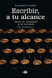 Escribir a tu alcance (Spanish Edition)