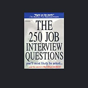 The 250 Job Interview Questions You'll Most Likely be Asked Audiobook