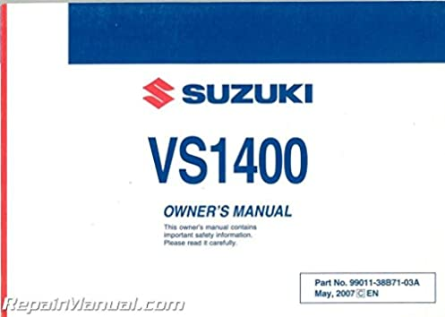99011 38b71 03a 2008 suzuki vs1400k8 s83 boulevard motorcycle owners rh amazon com Suzuki Motorcycle Schematics Suzuki Quadmaster 50 Manual