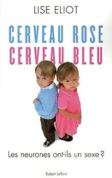 Cerveau rose, cerveau bleu (French Edition) by [ELIOT, Lise]