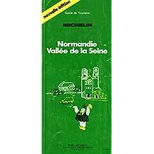 Michelin Green Guide: Normandy-Seine Valley