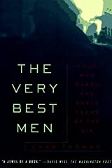 The Very Best Men: Four Who Dared: The Early Years of the CIA Paperback