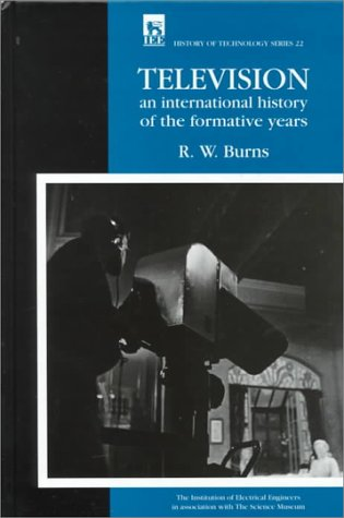 Television: An international history of the formative years (History and Management of Technology)