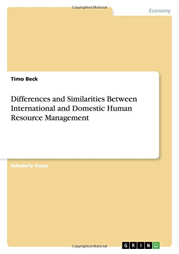 Differences and Similarities Between International and Domestic Human Resource Management