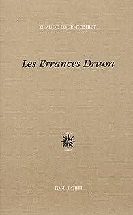 Les Errances Druon par Claude Louis-Combet
