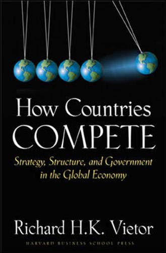 How Countries Compete: Strategy, Structure, and...