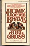 Home of the Brave, Joel Gross, 0451122232