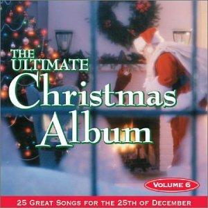 VARIOUS ARTISTS - Ultimate Christmas Album 6 - Amazon.com Music