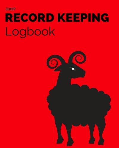 Read Online Sheep Record Keeping Logbook: Red Farm Cattle Flock Lambing  Journal Handbook Planning Spreadsheet  Farming Essentials  Breeding, Lambing, Health & Death Tracker (Volume 6) pdf epub