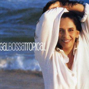 GAL BOSSA CD TROPICAL BAIXAR