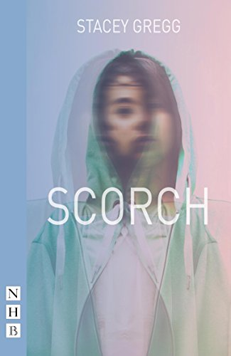 Scorch (NHB Modern Plays) Stacey Gregg