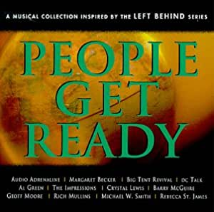People Get Ready: A Musical Collection Inspired by The Left Behind Series