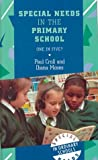 Special Needs in the Primary School, Paul Croll, 0304705632