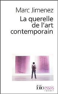 La querelle de l'art contemporain par Marc Jimenez