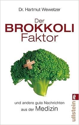 Der Brokkoli-Faktor