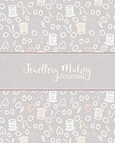 Jewellery Making Journal: Business Organiser for Jewellery Makers and Designers | Design Portfolio, Project Tracker & Ideas Sketchbook, Inventory Log | Grey Kraft & Rose Gold Cover