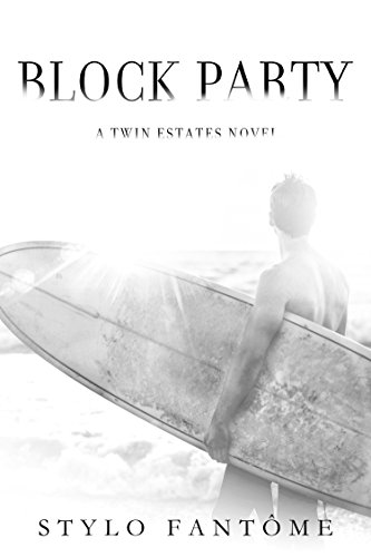 Block Party (A Twin Estates Novel Book - Twins Blocks