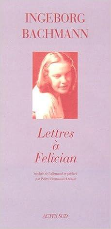 En ligne téléchargement Lettres à Felician epub pdf