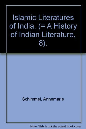 A History Of Indian Literature   Islamic Literatures Of India