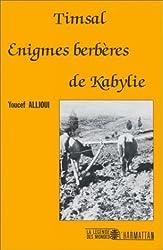 Tismal. : Enigmes berbères de Kabylie