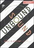 Sound unbound. Musica digitale e cultura del sampling