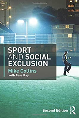 Sport and Social Exclusion: Second edition: Amazon.es: Mike ...