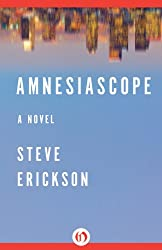 Amnesiascope: A Novel