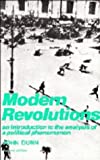 Modern Revolutions : An Introduction to the Analysis of a Political Phenomenon, Dunn, John, 0521371767