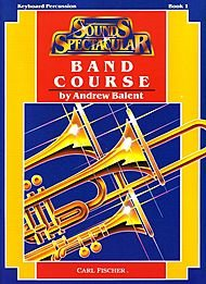 Sounds Spectacular Keyboard Percussion - Book 1 (Band Course) (Sounds Spectacular Band)